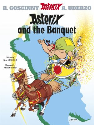 Asterix and the Banquet 9780752866093