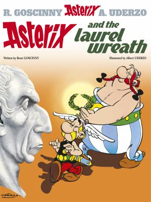 Asterix and the Laurel Wreath 9780752866376