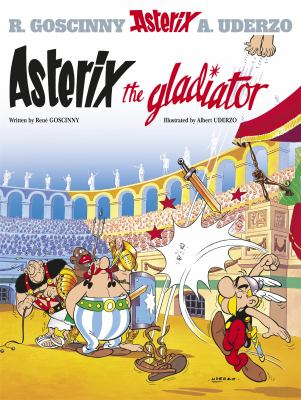 Asterix the Gladiator 9780752866116