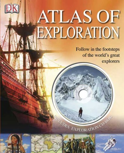 Atlas of Exploration [With Interactive CDROM] 9780756633806
