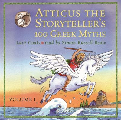 Atticus the Storyteller's 100 Greek Myths 9780752890395