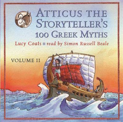 Atticus the Storyteller's 100 Greek Myths 9780752891651