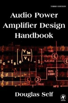 Audio Power Amplifier Design Handbook 9780750656368