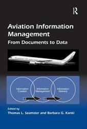 Aviation Information Management: From Documents to Data 18294498