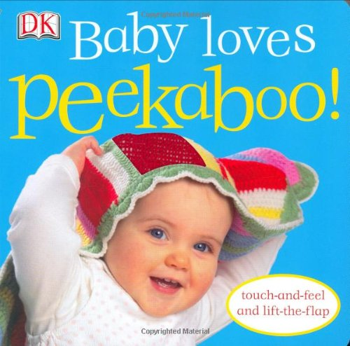 Baby Loves Peekaboo! 9780756634865