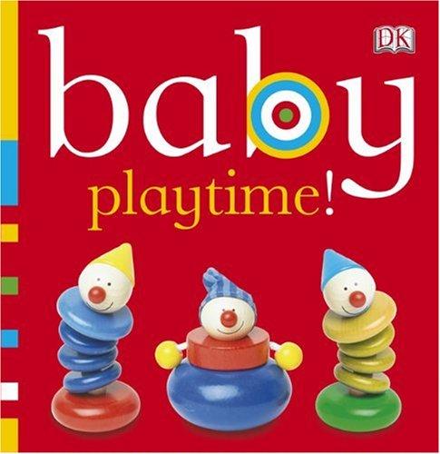 Baby Playtime! 9780756655655