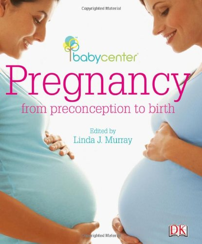 babycenter Pregnancy: from preconception to birth 9780756650407