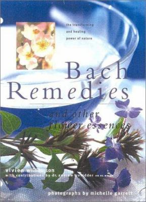 Bach Flower Remedies & Other Flower Essences: Essential Insights in Healing and Transformation 9780754806264