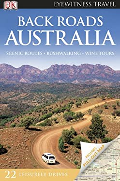 DK Eyewitness Travel Back Roads Australia 9780756669614