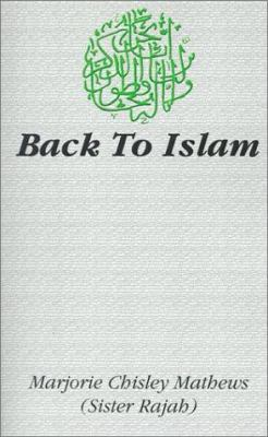 Back to Islam 9780759623842