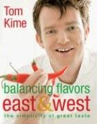 Balancing Flavors East & West 9780756623487