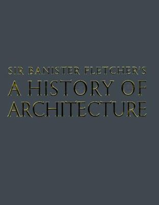 Banister Fletcher's a History of Architecture 9780750622677
