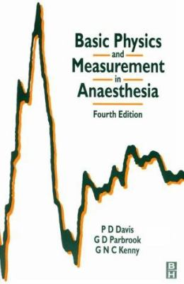 Basic Physics and Measurement in Anaesthesia 9780750617130