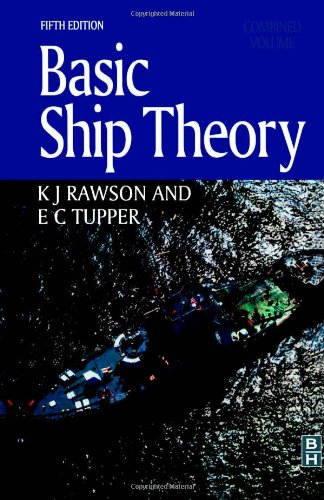 Basic Ship Theory, Combined Volume 9780750653985
