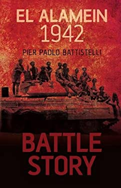 Battle Story: El Alamein 1942 9780752462028