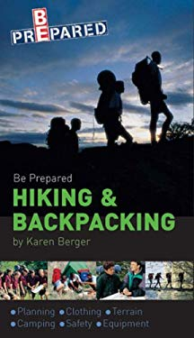 Be Prepared Hiking & Backpacking 9780756635220