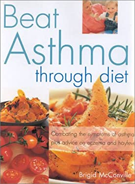 Beat Asthma Through Diet 9780754810766