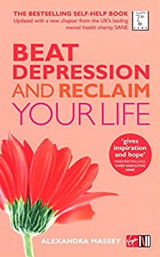 Beat Depression and Reclaim Your Life 9780753509890