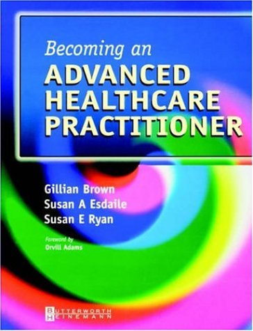 Becoming an Advanced Healthcare Practitioner 9780750654418