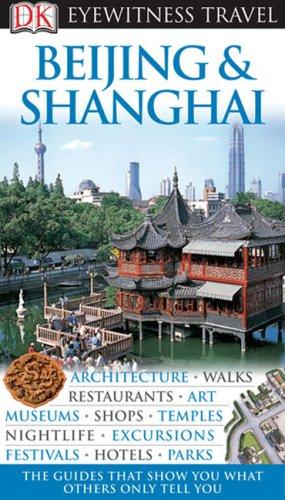 Beijing & Shanghai 9780756625009
