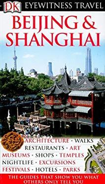 Beijing & Shanghai 9780756660925