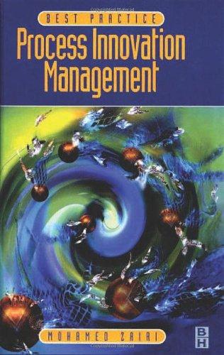 Best Practice: Process Innovation Management 9780750639538