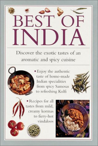 Best of India: Discover the Exotic Tastes of an Aromatic and Spicy Cuisine 9780754801481