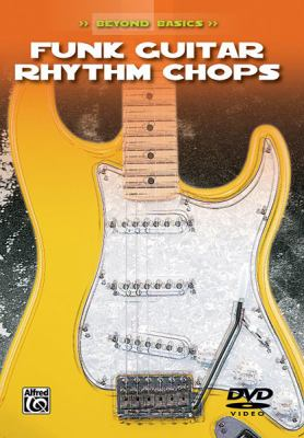 Beyond Basics: Funk Guitar Rhythm Chops, DVD