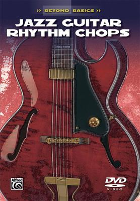 Jazz Guitar Rhythm Chops 9780757993787