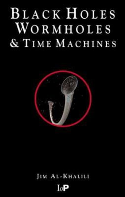Black Holes, Wormholes and Time Machines 9780750305600