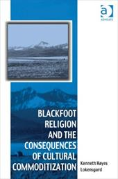 Blackfoot Religion and the Consequences of Cultural Commoditization 13160848
