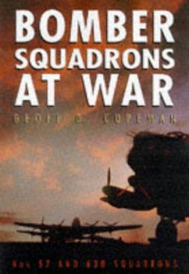 Bomber Squadrons at War: Nos. 57 & 630 Squadrons 9780750917100