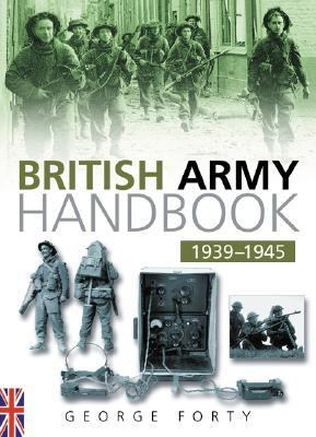 British Army Handbook 1939-1945 9780750931908