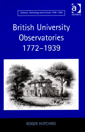 British University Observatories, 1772-1939