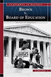 Brown V. Board of Education: The Case for Integration