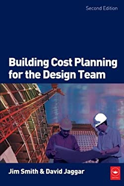 Building Cost Planning for the Design Team 9780750680165
