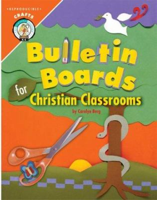 Bulletin Boards for Christian Classrooms 9780758604750