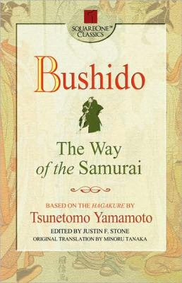 Bushido: The Way of the Samurai 9780757000263