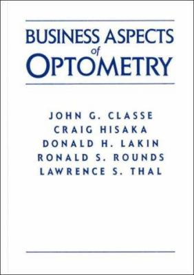 Business Aspects of Optometry 9780750696142