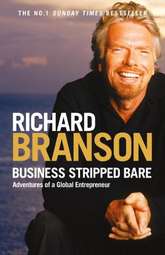 Business Stripped Bare: Adventures of a Global Entrepreneur 9780753515037