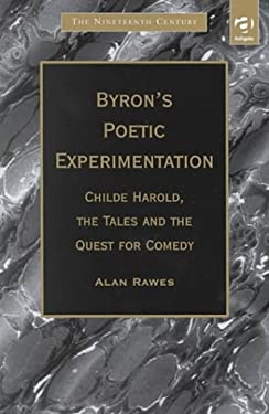 Byron's Poetic Experimentation: