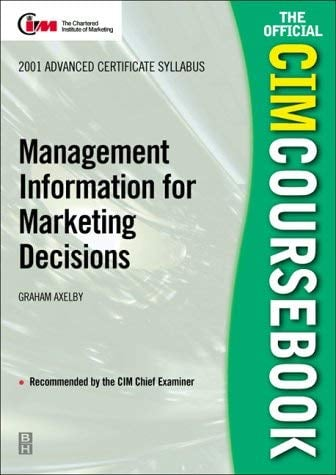CIM Coursebook 01/02 Management Information for Marketing Decisions 9780750653084