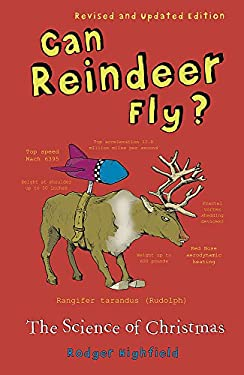Can Reindeer Fly?: The Science of Christmas 9780753813669