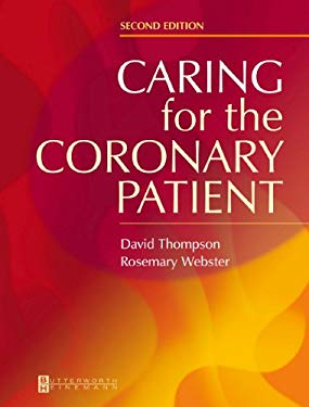 Caring for the Coronary Patient 9780750643153