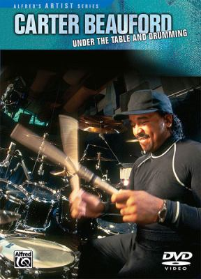 Carter Beauford -- Under the Table and Drumming: DVD 9780757990892