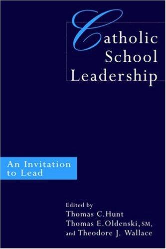 Catholic School Leadership: An Invitation to Lead 9780750708531
