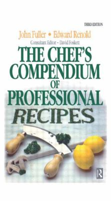 Chef's Compendium of Professional Recipes 9780750604901