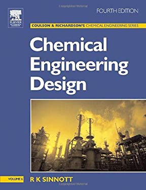 Chemical Engineering Design: Chemical Engineering Volume 6 9780750665384