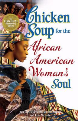 Chicken Soup for the African American Woman's Soul 9780757305207