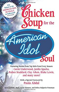 Chicken Soup for the American Idol Soul 9780757306457